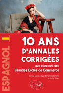 Espagnol. 10 ans d'annales corrigées aux concours des Grandes Écoles de Commerce Pdf/ePub eBook