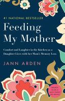 Feeding My Mother Pdf/ePub eBook