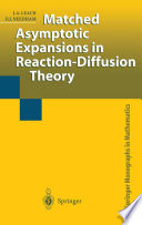 Matched Asymptotic Expansions in Reaction Diffusion Theory