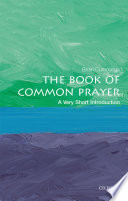 The Book of Common Prayer  A Very Short Introduction