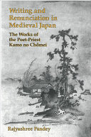 Writing And Renunciation In Medieval Japan
