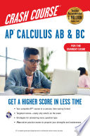 AP® Calculus AB & BC Crash Course 3rd Ed., For the 2021 Exam, Book + Online