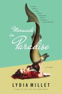 Mermaids in Paradise: A Novel Pdf