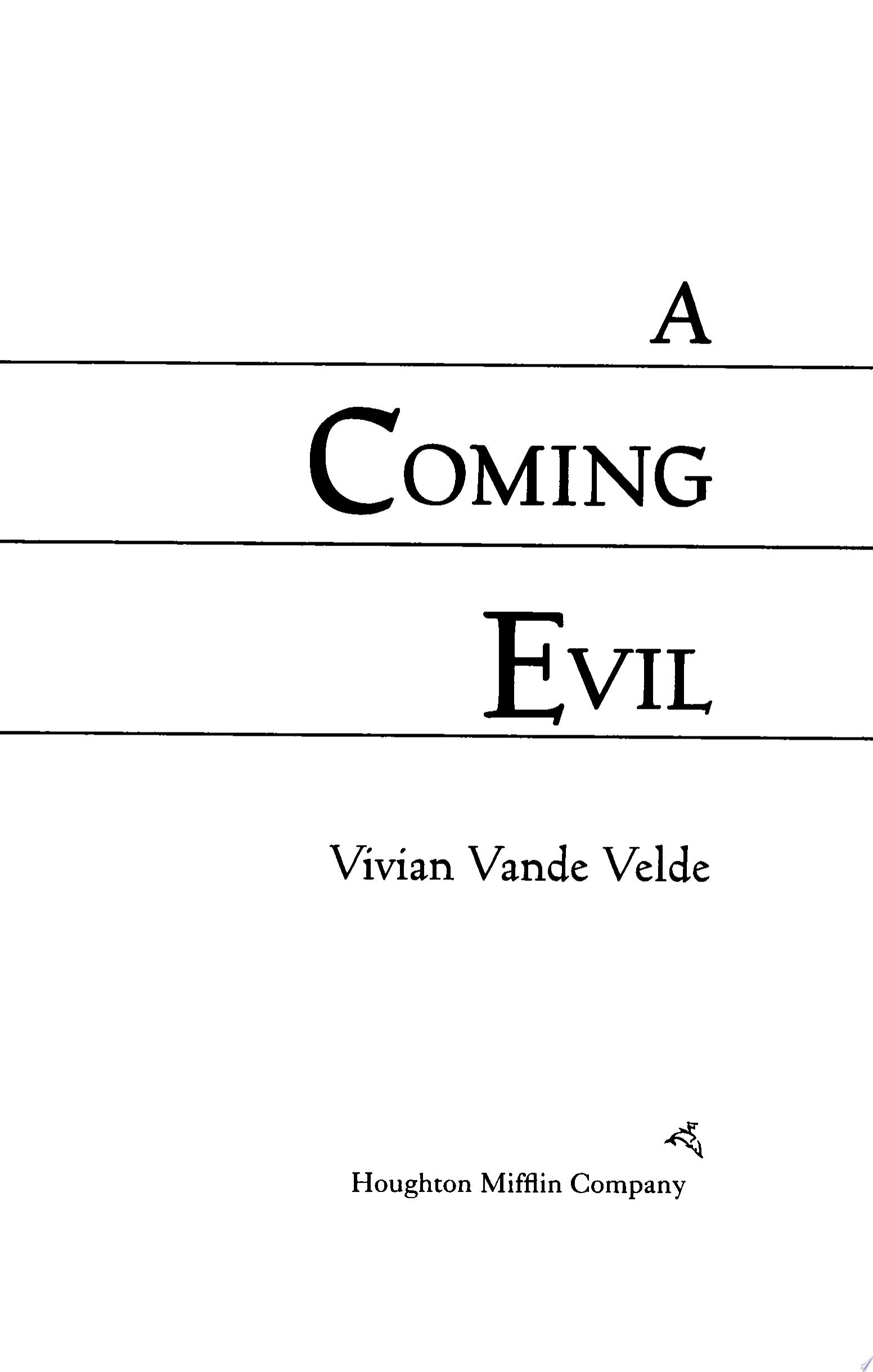 A Coming Evil