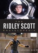 The Ridley Scott Encyclopedia [Pdf/ePub] eBook