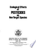 Ecological Effects of Pesticides on Non-target Species; Executive Office of the President, June 1971