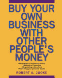 Buy Your Own Business With Other People s Money