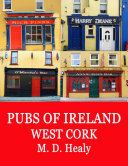 Pubs of Ireland West Cork [Pdf/ePub] eBook