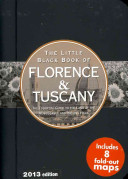 Little Black Book of Florence & Tuscany, 2013 Edition