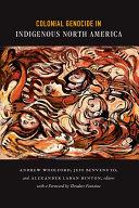 Colonial Genocide in Indigenous North America Pdf/ePub eBook