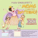 Mary Engelbreit s Moms Can Do Anything