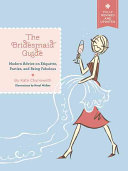 The Bridesmaid Guide
