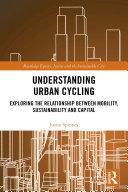Understanding Urban Cycling
