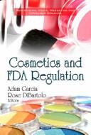 Cosmetics and FDA Regulation