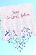 Boys I Ve Loved Before