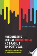 Preconceito Sexual (Homofobia) no Brasil e em Portugal: