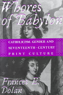 Whores of Babylon: Catholicism, gender, and ...