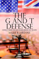 Pdf The G and T Defense: George W Bush and Tony Blair: Heroes, Not Villains