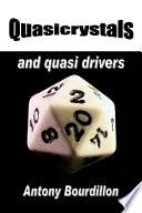 Quasicrystals and Quasi Drivers Book