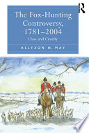 The Fox Hunting Controversy  1781   2004