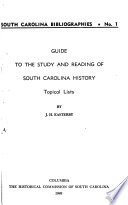 Guide to the Study and Reading of South Carolina History