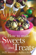 How To Make Sweets and Treats Book PDF