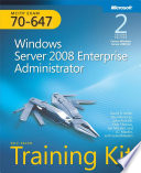 MCITP Self-Paced Training Kit (Exam 70-647): Windows Server® 2008 Enterprise Administrator
