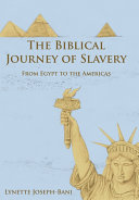 The Biblical Journey of Slavery