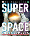 Smithsonian  Super Space Encyclopedia