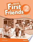 First Friends 2e 2 Activity Book