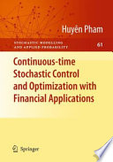 Continuous Time Stochastic Control And Optimization With Financial Applications