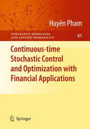 Continuous-time Stochastic Control and Optimization with Financial Applications