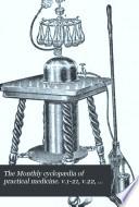 The Monthly Cyclop  dia of Practical Medicine  V 1 21  V 22  No  1 5  Aug  1887 Apr  1908