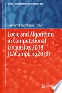 Logic and Algorithms in Computational Linguistics 2018  LACompLing2018