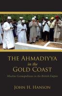 The Ahmadiyya in the Gold Coast [Pdf/ePub] eBook