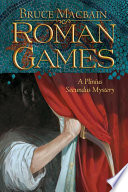 Roman Games Bruce Macbain Cover