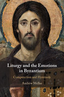 Liturgy and the Emotions in Byzantium