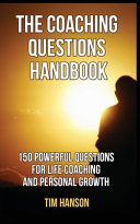 The Coaching Questions Handbook