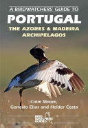 A Birdwatchers' Guide to Portugal
