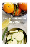 The  Comprensive Sibo Diet
