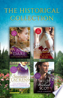 The Historical Collection  The Wallflower Wager   Dare To Love A Duke   The Pursuits Of Lord Kit Cavanaugh   Wild Wicked Scot