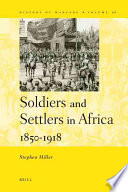Soldiers And Settlers In Africa