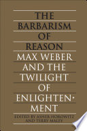 The Barbarism of Reason