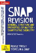 Bonding, Structure and Properties of Matter and Quantitative Chemistry: AQA GCSE Chemistry