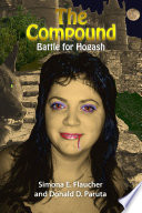 The Compound Battle for Hogash