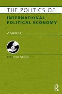 The Politics of International Political Economy