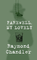 Farewell, My Lovely Raymond Chandler Cover