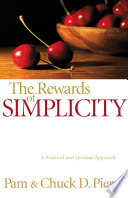 The Rewards of Simplicity