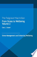 From Stress to Wellbeing Volume 2
