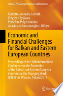 Economic and Financial Challenges for Balkan and Eastern European Countries
